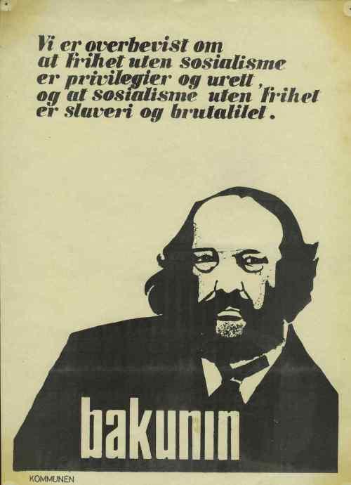 Plakat: Bakunin om frihed og socialisme